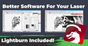 Better Software For Your Laser Cutter